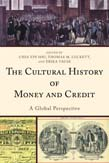 Cultural History of Money and Credit: A Global Perspective