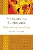 Managerial Economics: Tools for Analyzing Business Strategy