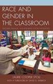 Race and Gender in the Classroom: Teachers, Privilege, and Enduring Social Inequalities