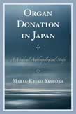 Organ Donation in Japan: A Medical Anthropological Study
