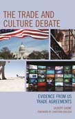 Trade and Culture Debate: Evidence from US Trade Agreements