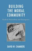 Building the Moral Community: Radical Naturalism and Emergence