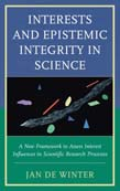 Interests and Epistemic Integrity in Science: A New Framework to Assess Interest Influences in Scientific Research Processes
