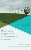 Modernizing Legal Services in Common Law Countries: Will the US Be Left Behind?