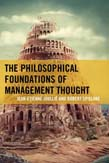 Philosophical Foundations of Management Thought