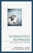 Globalization Reappraised: A Talisman or a False Oracle