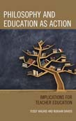 Philosophy and Education as Action: Implications for Teacher Education