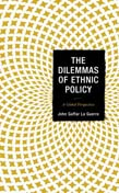 Dilemmas of Ethnic Policy: A Global Perspective
