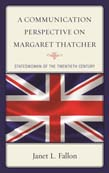 Communication Perspective on Margaret Thatcher: Stateswoman of the Twentieth Century