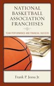 National Basketball Association Franchises: Team Performance and Financial Success