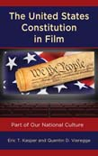 United States Constitution in Film: Part of Our National Culture