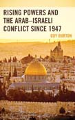 Rising Powers and the Arab - Israeli Conflict since 1947