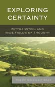 Exploring Certainty: Wittgenstein and Wide Fields of Thought
