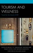 Tourism and Wellness: Travel for the Good of All?