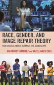 Race, Gender, and Image Repair Theory: How Digital Media Change the Landscape