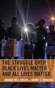 Struggle over Black Lives Matter and All Lives Matter