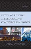 Listening, Religion, and Democracy in Contemporary Boston: God's Ears