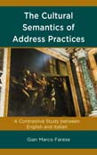 Cultural Semantics of Address Practices: A Contrastive Study between English and Italian