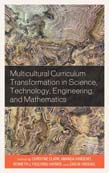 Multicultural Curriculum Transformation in Science, Technology, Engineering, and Mathematics