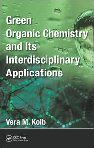 Green Organic Chemistry and its Interdisciplinary Applications