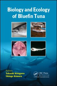 Biology and Ecology of Bluefin Tuna