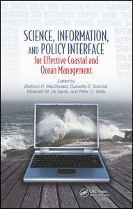 Science, Information, and Policy Interface for Effective Coastal and Ocean Management
