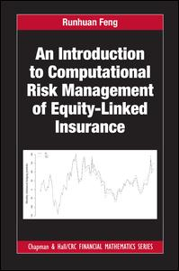 An Introduction to Computational Risk Management of Equity-Linked Insurance