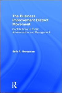 The Business Improvement District Movement