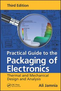 Practical Guide to the Packaging of Electronics