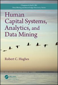 Human Capital Systems, Analytics, and Data Mining