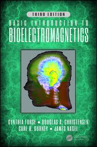 Basic Introduction to Bioelectromagnetics, Third Edition