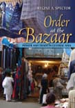 Order at the Bazaar: Power and Trade in Central Asia