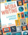 Basics of Media Writing: A Strategic Approach