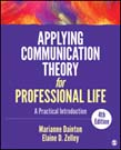 Applying Communication Theory for Professional Life: A Practical Introduction 4ed