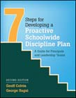 Seven Steps for Developing a Proactive Schoolwide Discipline Plan: A Guide for Principals and Leadership Teams 2ed