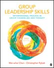 Group Leadership Skills: Interpersonal Process in Group Counseling and Therapy 2ed