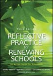 Reflective Practice for Renewing Schools: An Action Guide for Educators 3ed