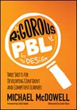 Rigorous PBL by Design: Three Shifts for Developing Confident and Competent Learners