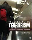 Understanding Terrorism: Challenges, Perspectives, and Issues 6ed