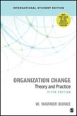 Organization Change: Theory and Practice 5ed (ISE)