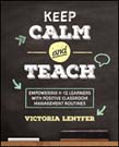 Keep CALM and Teach: Empowering K-12 Learners With Positive Classroom Management Routines