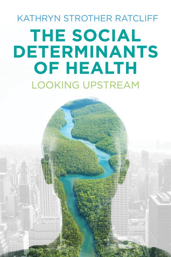 The Social Determinants of Health