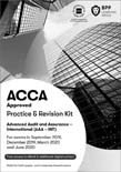 ACCA - P7B Advanced Audit and Assurance (International) Practice and Revision Kit