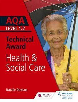 AQA Level 1/2 Technical Award in Health and Social Care