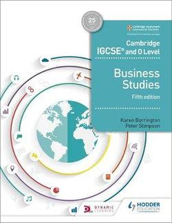 Cambridge IGCSE and O Level Business Studies Textbook, 5th Edition