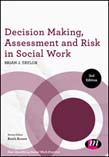 Decision Making, Assessment and Risk in Social Work 3ed