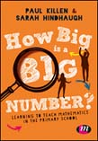 How Big is a Big Number?: Learning to teach mathematics in the primary school