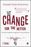 Change for the Better: Personal development through practical psychotherapy 5ed