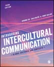 Introducing Intercultural Communication: Global Cultures and Contexts 3ed