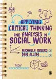 Applying Critical Thinking and Analysis in Social Work